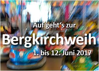 Die Bergkirchweih findet statt vom 1. bis 12. Juni 2017