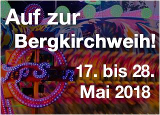 Die Bergkirchweih findet statt vom 17. bis 28. Mai 2018.